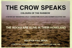 THE CROW SPEAKS (TWO WALKS SUMMER 1991 AND JUNE 1986)