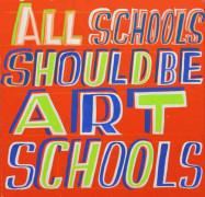 Bob & Roberta Smith, All Schools Should be Art Schools campaign (detail), 2015 – 2017