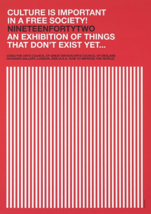 CULTURE IS IMPORTANT IN A FREE SOCIETY  NINETEENFORTY TWO  AN EXIBITION THAT OF THINGS THAT DON'T EXIST YET ...