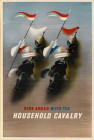 RIDE AHEAD WITH THE HOUSEHOLD CAVALRY