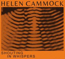 Helen Cammock, Shouting in Whispers